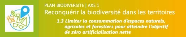 Axe1 du Planb Biodiversité contre les sols artificialisés
